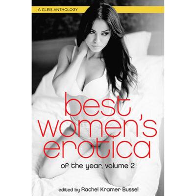 Best Women's Erotica of the Year Volume 2
