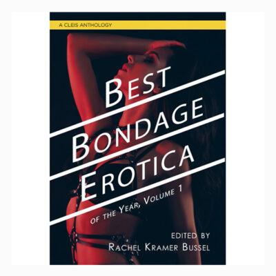 Best Bondage Erotica of the Year Vol 1