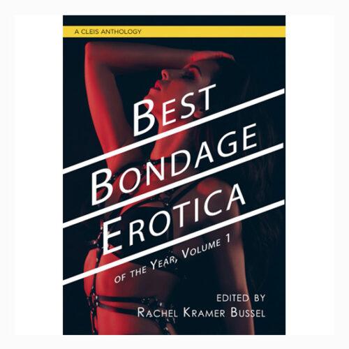 Best Bondage Erotica of the Year Volume 1